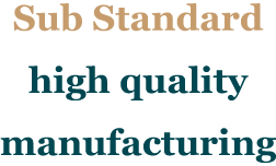 Sub Standerd high quality manufacturing.